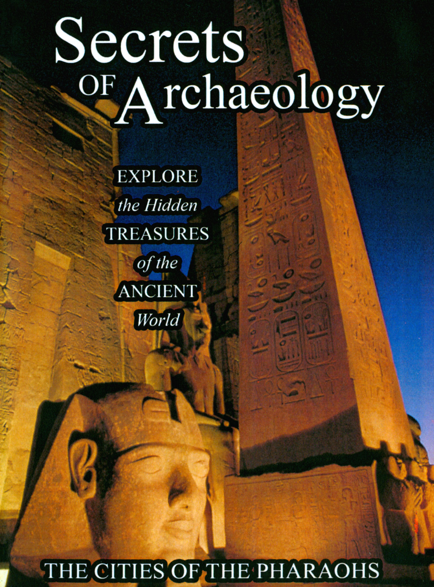 Secrets of Archaeology: The Cities of Pharaohs