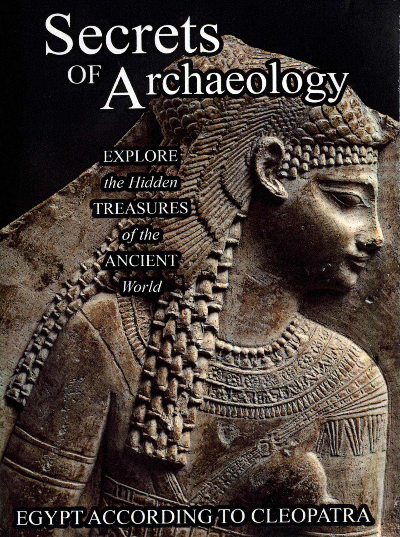 Secrets of Archaeology: Egypt According to Cleopatra