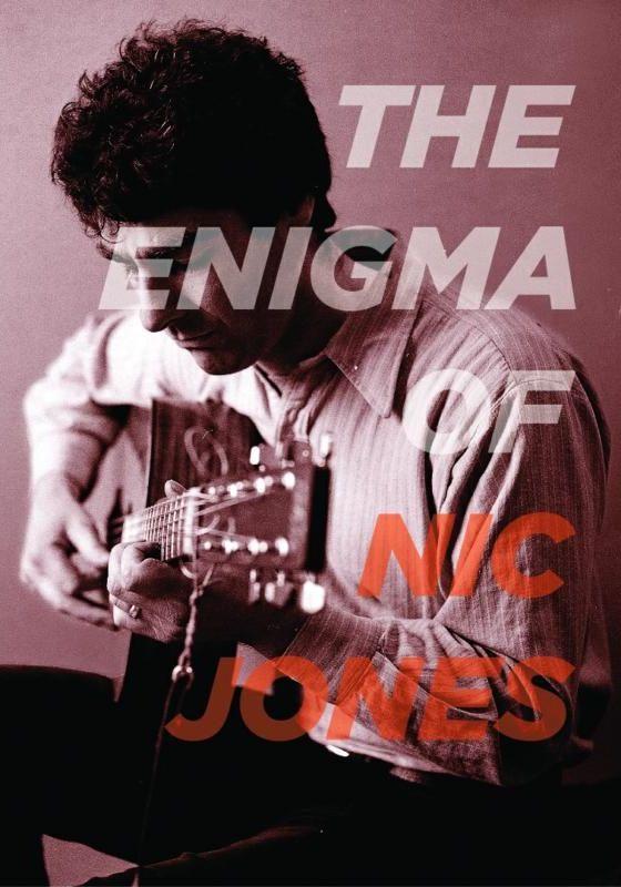 The Enigma of Nic Jones: Return of Britain's Lost Folk Hero
