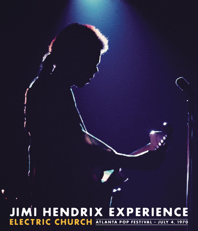 Jimi Hendrix Experience: Electric Church - Atlanta Pop Festival