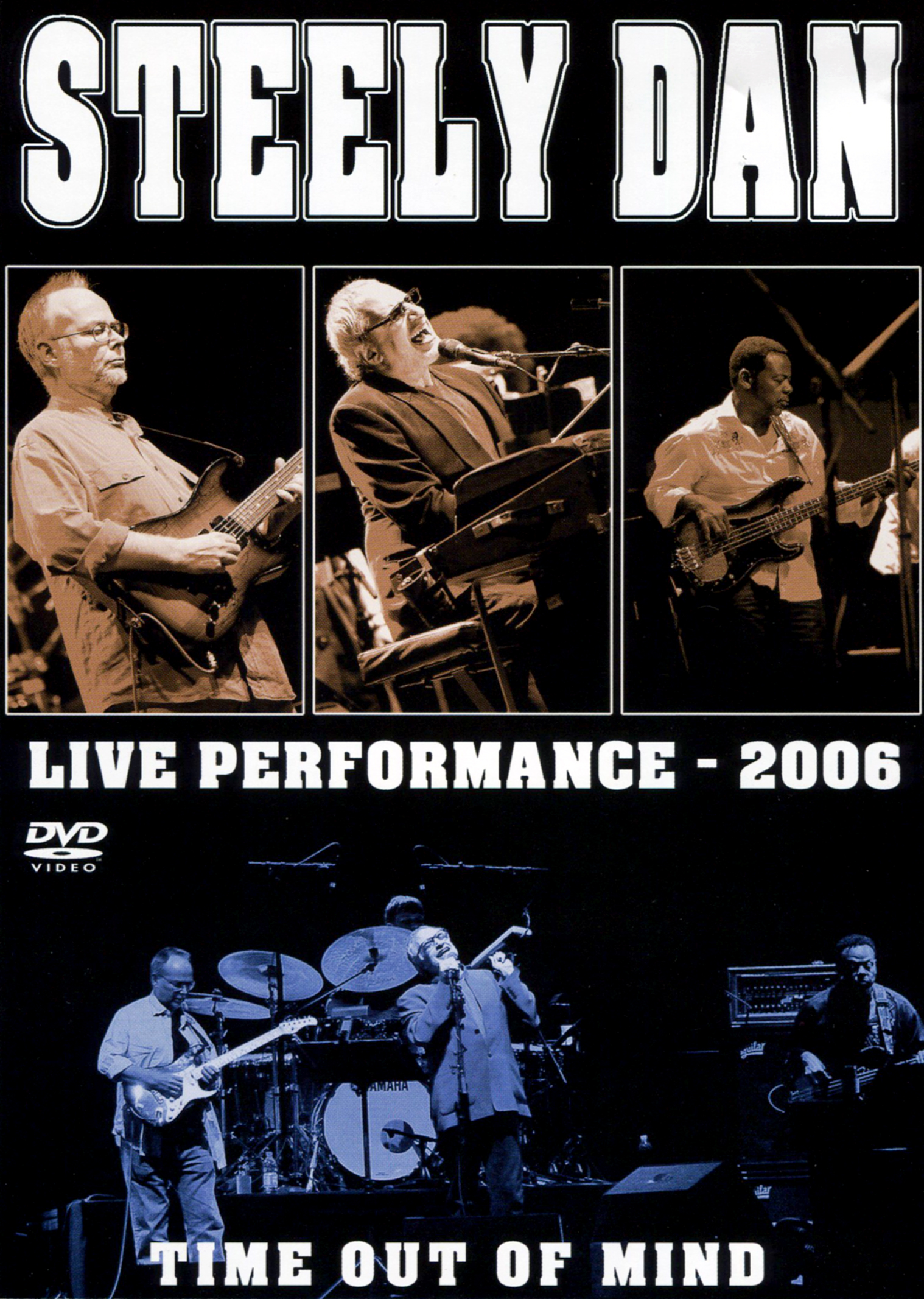 Steely Dan: Live 2006 - Time Out of Mind
