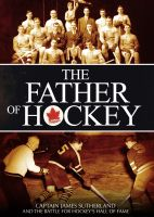 Father Of Hockey (DVD) UPC: 774212105937