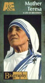 Biography: Mother Teresa - A Life of Devotion