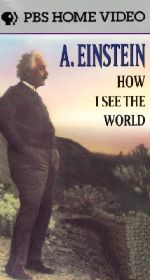 A. Einstein: How I See the World