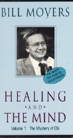 Bill Moyers: Healing and the Mind, Vol. 1 - The Mystery of Chi