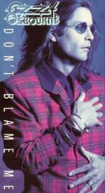 Ozzy Osbourne: Don't Blame Me