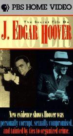 The Secret File on J. Edgar Hoover