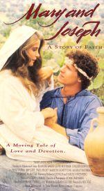 Mary and Joseph: A Story of Faith