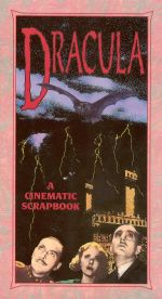 Dracula: A Cinematic Scrapbook