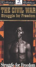 The Civil War: Struggle for Freedom