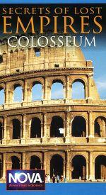 NOVA: Secrets of Lost Empires - Colosseum