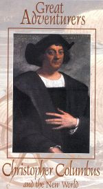 Great Adventurers: Christopher Columbus and the New World