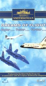 Air & Space Smithsonian: Dreams of Flight - Higher, Faster, Farther