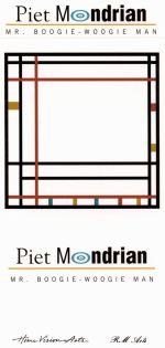 Piet Mondrian: Mister Boogie Woogie Man