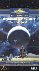 Air & Space Smithsonian: Dreams of Flight - To the Moon
