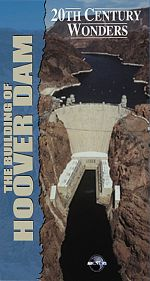 20th Century Wonders: The Building of the Hoover Dam