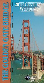 20th Century Wonders: The Golden Gate Bridge