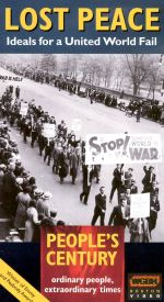 People's Century: Lost Peace - Ideals for a United World Fail