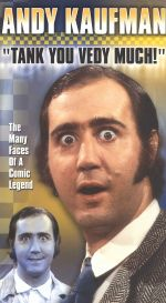 Andy Kaufman: Tank You Vedy Much!