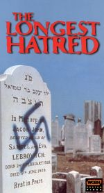 The Longest Hatred: A Revealing History of Anti-Semitism, Part 1 - From the Cross to the Swastika