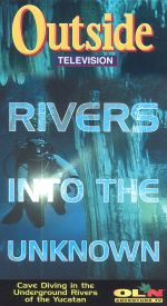 Outside: Rivers into the Unknown