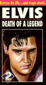 Elvis: Death of a Legend