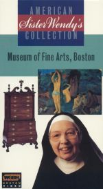 Sister Wendy's American Collection: The Museum of Fine Arts, Boston