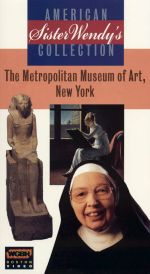 Sister Wendy's American Collection: The Metropolitan Museum of Art, New York