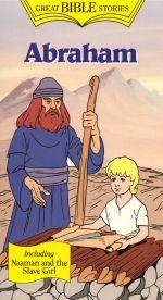 Great Bible Stories: Abraham