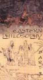 Eastern Philosophy, Part 3