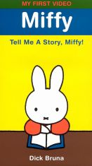 Miffy: Tell Me a Story, Miffy!