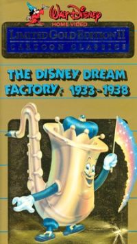 The Disney Dream Factory: 1933-1938 - Walt Disney Cartoon Classics Limited Gold Edition