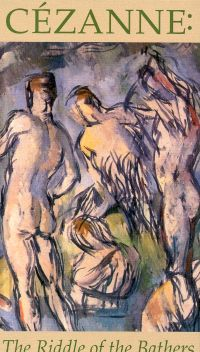 Cezanne: Riddle of the Bathers
