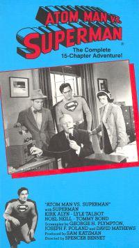 Atom Man vs. Superman [Serial]