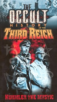 The Occult History of the Third Reich: Himmler the Mystic