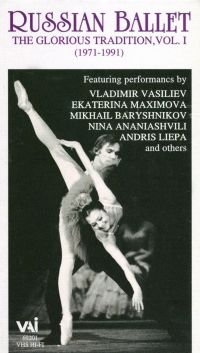 Russian Ballet: The Glorious Tradition, Vol. 1