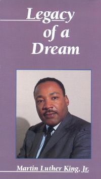 Martin Luther King, Jr.: Legacy of a Dream