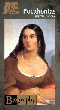 Biography: Pocahontas - Her True Story