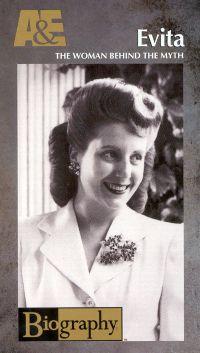 Biography: Evita - The Woman Behind the Myth