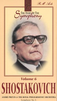 Story of the Symphony, Vol. 6: Shostakovich