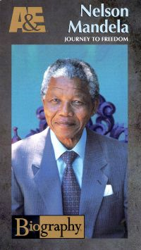 Biography: Nelson Mandela - Journey to Freedom