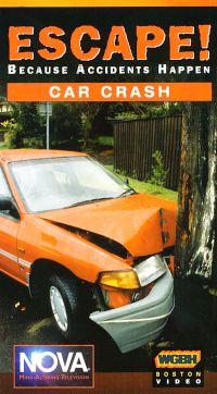 NOVA: Escape! Because Accidents Happen - Car Crash