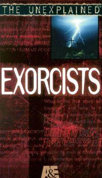 The Unexplained: Exorcists