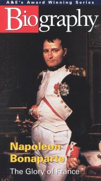 Biography: Napoleon Bonaparte - The Glory of France