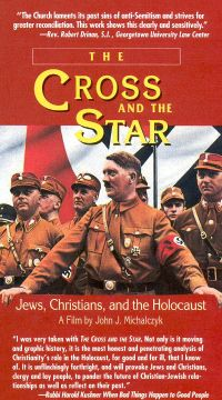 The Cross and the Star: Jews, Christians and the Holocaust