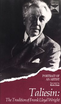 Portrait of an Artist: Taliesin - The Tradition of Frank Lloyd Wright