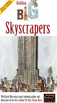 Building Big with David Macaulay: Skyscrapers