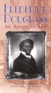 Frederick Douglass: An American Life