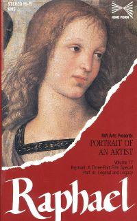 Portrait of an Artist: Raphael, Part 3: Legend and Legacy