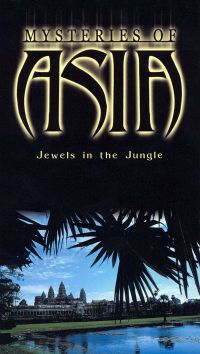 Mysteries of Asia: Jewels in the Jungle